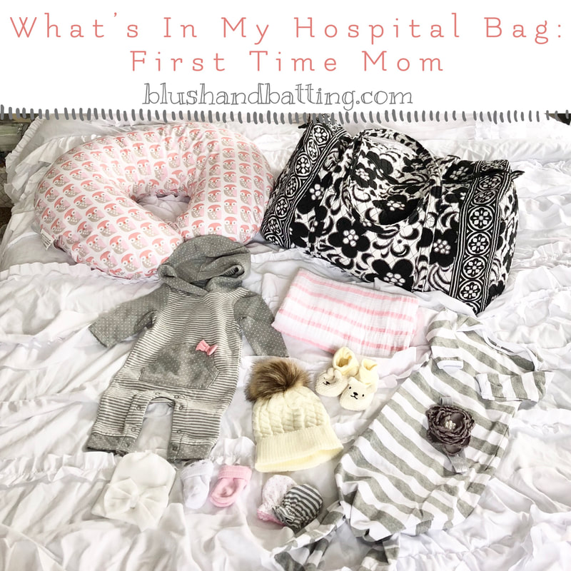 What's In My Hospital Bag: First Time Mom | Blush and Batting Blog
